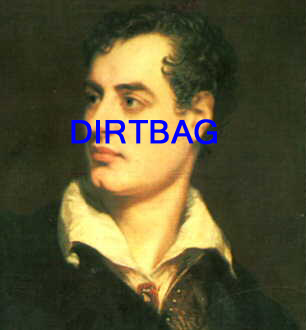 Lord Byron was a horrible womanizer and an even more horrible father.