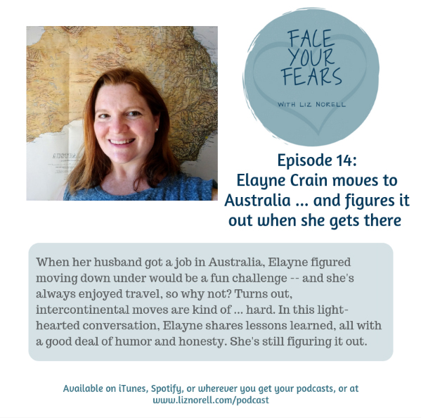Elayne Crain on Face Your Fears podcast